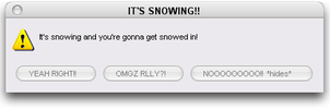 It's Snowing Error message by dogo987