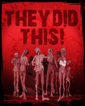 ZOMBIES by TheyDidThis