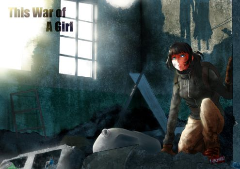 This War of A Girl by frankpatriot