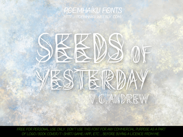 Seeds of Yesterday Font | 2014 by Poemhaiku