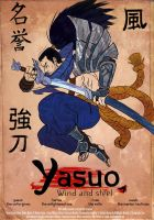 Yasuo, Wind and Steel. by Eltonel