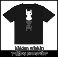 Hidden Within Shirt Pre Orders by Grym-oire