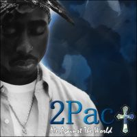 2Pac - Me Against The World by thuglife27