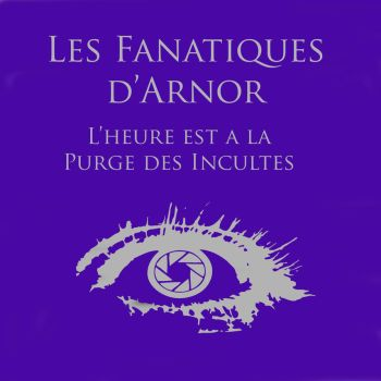 Les Fanatiques d'Arnor by herosforever