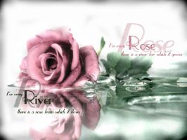 The River and the Rose by CofOTraveler