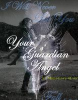 Your Guardian Angel by Mimi-Love-4Ever