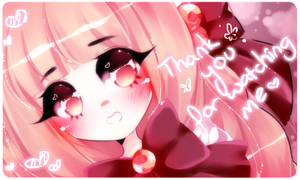 Thank you for watching me by Rinabell