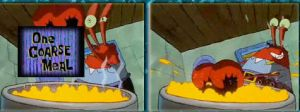 Old Mr Krabs' Thoughts on One Coarse Meal by MaxEd32