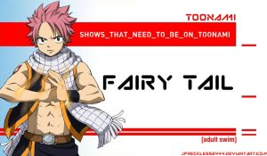 Fairy Tail Should Be On Toonami by JPReckless2444