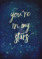 you're in my stars by MagpieMagic