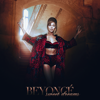 Sweet Dreams - Beyonce by AgynesGraphics