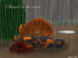 Stand In The Rain : Firepaw X Spottedleaf by SilverMoonNightMist