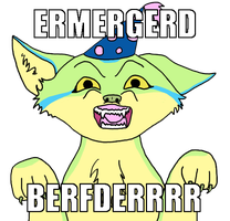 ERMERGERD by rockingyourstar