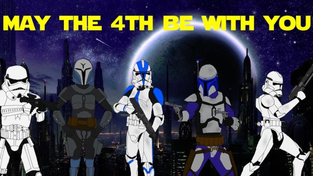May the 4th be wth you by JediAnakinSkyguy