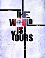 The world is yours by zorro78