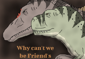 T rex and Spinosaurus, Why can't we be Friend's by TheSpiderAdventurer