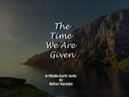 The Time We Are Given-Ch.10 by Aeltari