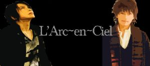 L'Arc~en~Ciel by ResurrectedDreamcast