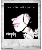 _Empty by chicamiseria