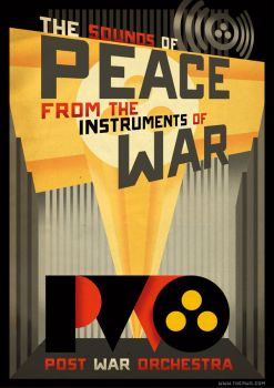 The Post War Orchestra Propaganda Poster by PaulSizer