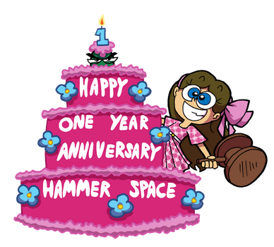 Happy One Year to Hammer Space by ABwingz