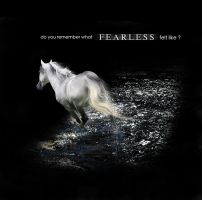 fearless. by afterDETENTION