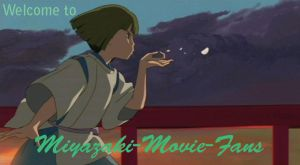 -WELCOME- by Miyazaki-Movie-Fans