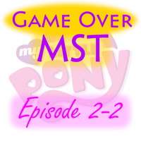 G.O. MST - Pony Episode 2-2 by supercomputer276