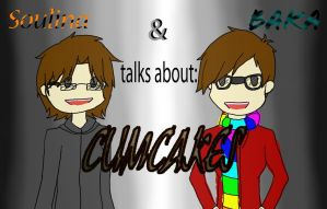 Soulina and Baka talks about: CUMCAKES by Anime-Greek