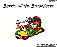 Battle of the Breakfasts by YoshiMan1118