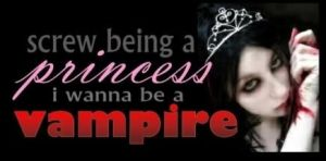 screw being a princess i wanna be a vampire by gamergirl358
