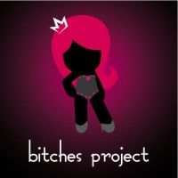 The Bitches Project by StepPuki