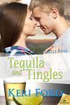 Tequila and Tingles by LynTaylor