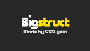 Bigstruct by DLEDeviant