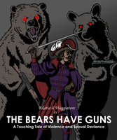 The Bears Have Guns by Syrimir