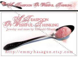 A Teaspoon of Wishful Thinking by Emmy-has-a-Gun