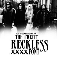 The Pretty Reckless Font by BurnYourBlood