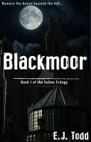 Blackmoor (Book I in the Vallon Trilogy) - Cover by LJ-Todd