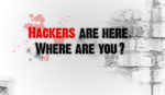 Hackers Are Here by DzaDze