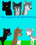 The Legend of the Spirit Wolves (Cover) [REMAKE] by GoodTimes18