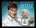 DEXTER - killer dad by BIG-D-ARTiZ