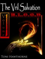 the Vril Salvation, Volume 1: B.L.O.O.D. by Toni H by Partin-Arts