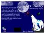 Ana's Journey Book 1- The Journey Begins by liongirl2289