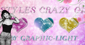Styles Crazy. by Graphic-Light