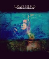 Always. He said by MarySeverus