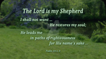 Psalm 23:1, 3 by EdenEvergreen