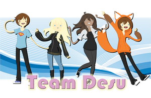 Team Desu by AnimeAwesome95