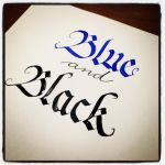 Calligraphy Instagrammed - Blue and Black? by MShades