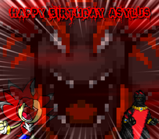 Happy bday Asylus! by FlamingInfernoX