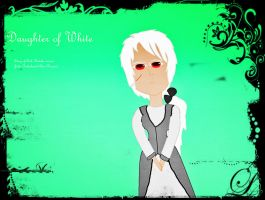 Daughter of White by lollimewirepirate